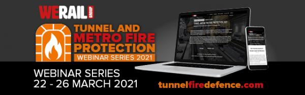 Tunnel & Metro Fire Protection Webinar Series 22-26 March, 2021
